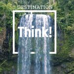 Introducing… Destination Think!