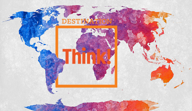 Destination Think! is global