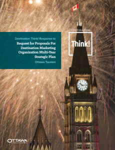 Announcing a new relationship with Ottawa Tourism: Destination Think to provide Canada's Capital with a multi-year strategic plan