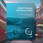 625,000,000 conversations across 100 destinations: Get the first (free) Global Tourism Sentiment Index report